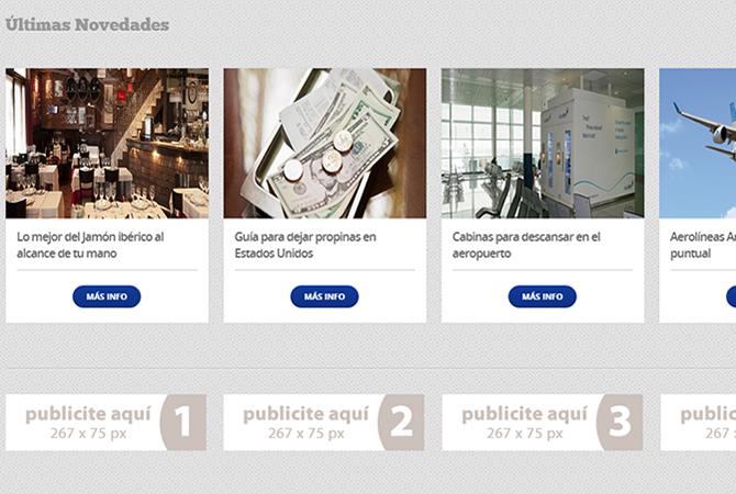 Página de Inicio con atajo a secciones importantes como las últimas novedades. Espacios destinados a banners publicitarios de sponsor.